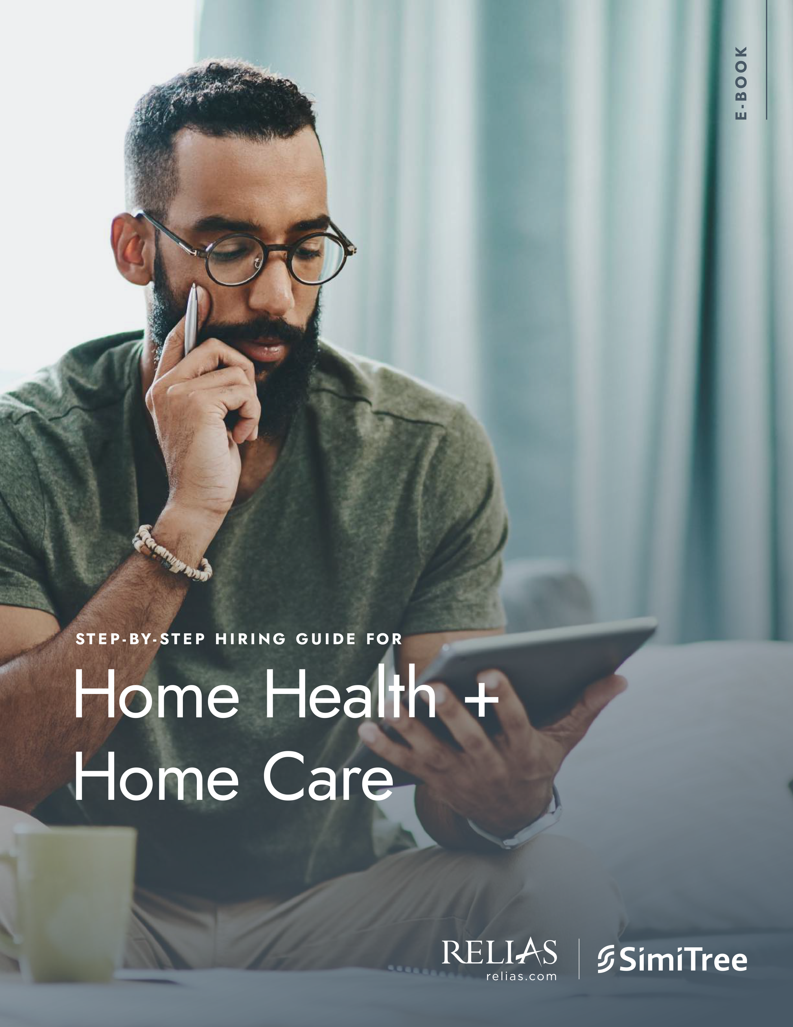 Home Health and Home Care Hiring Guide